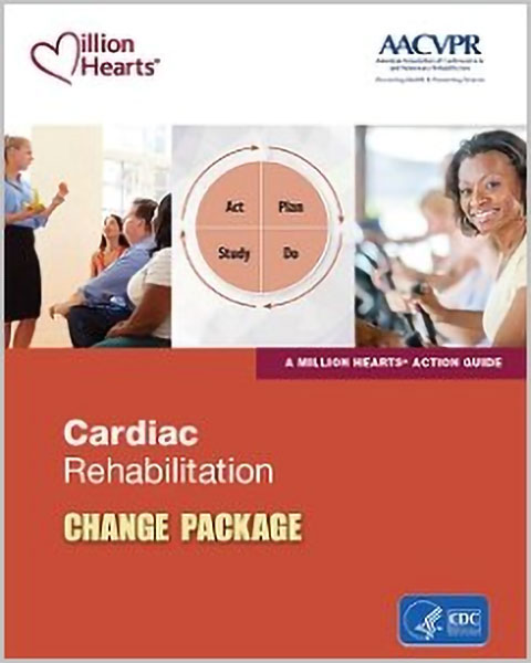 Million Hearts Cardiac Rehabilitation Change Package Cover